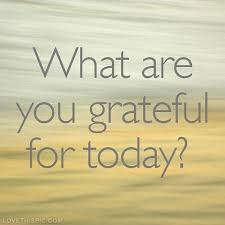 whatareyougratfulfortoday