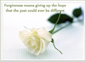 forgiveness is letting go of the hope