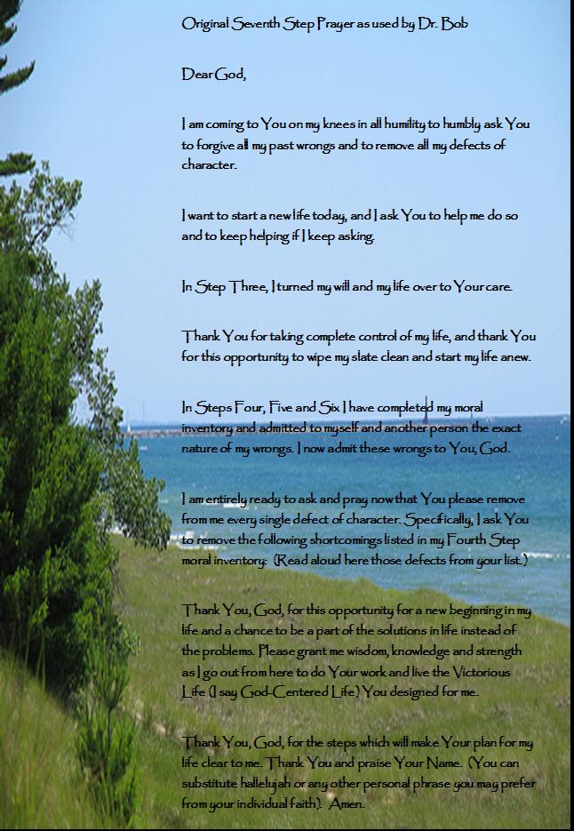Original Seventh Step Prayer as used by Dr  Bob – Emotional Sobriety