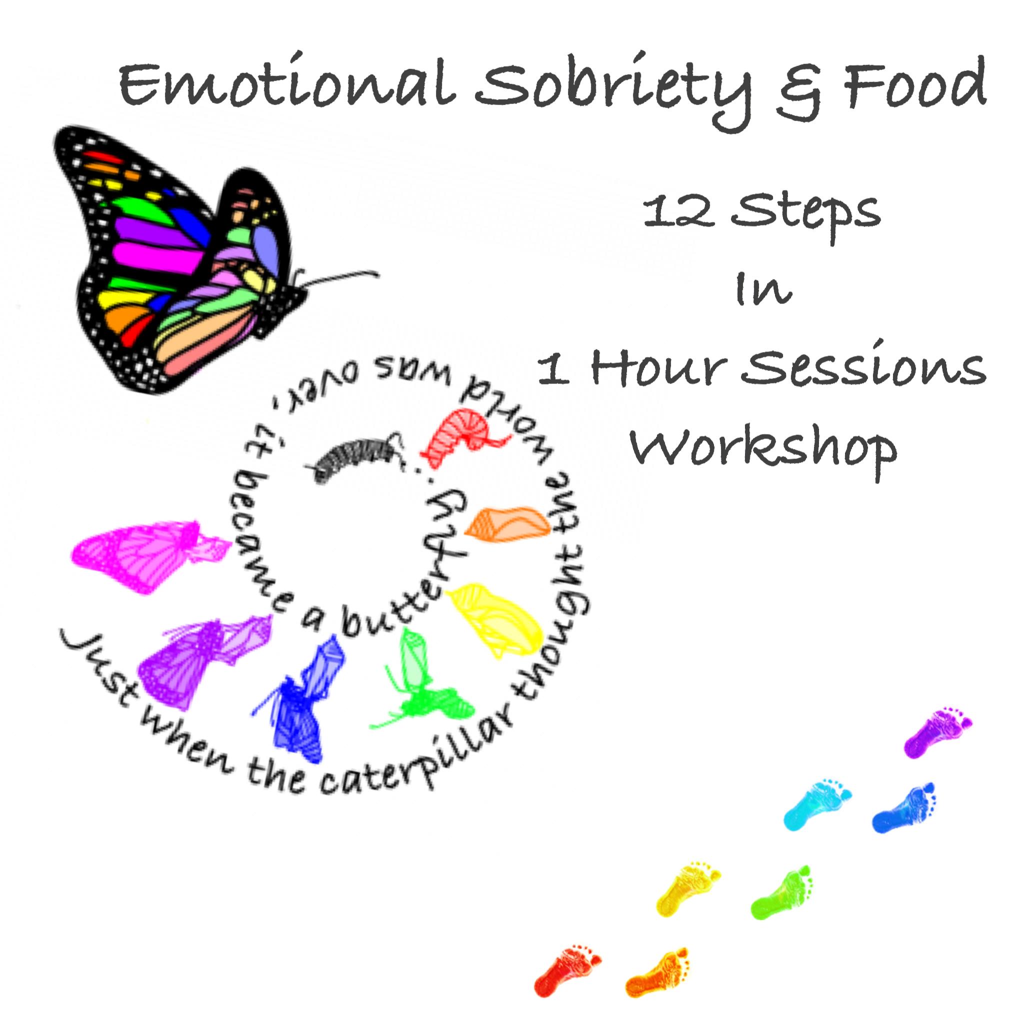 12 Steps In 1 Hour Sessions Emotional Sobriety And Food