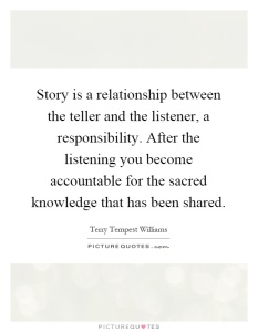 story-is-a-relationship-between-the-teller-and-the-listener-a-responsibility-after-the-listening-quote-1
