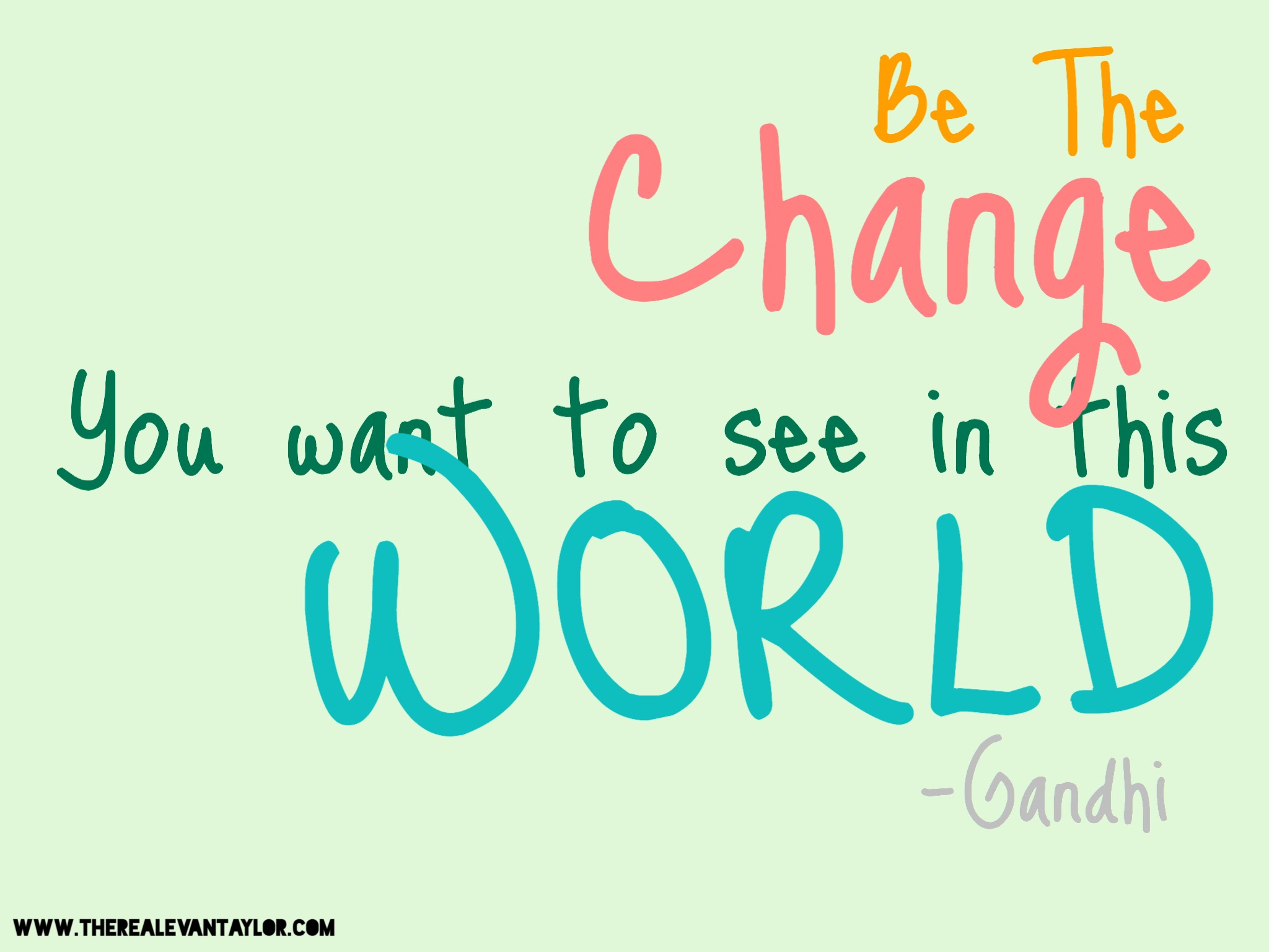 be the change you want to A leadership opportunity to video the change you want to see in the world plus,  the opportunity to win a free tlc registration no matter where you look in.