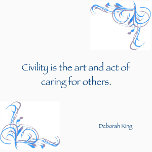 Civility Deborah King